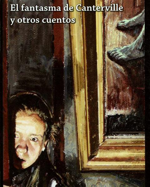 Imagen de EL FANTASMA DE CANTERVILLE Y OTROS CUENTOS-LOQUELE