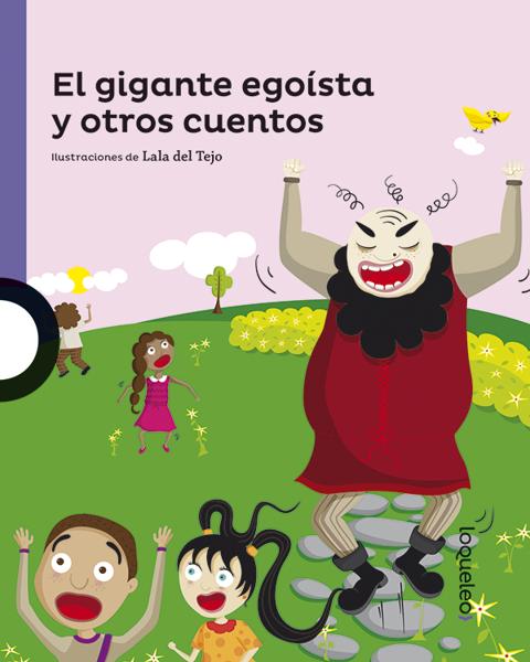 Imagen de EL GIGANTE EGOISTA Y OTROS CUENTOS - LOQUELEO