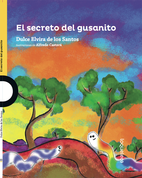 Imagen de EL SECRETO DEL GUSANITO - LOQUELEO