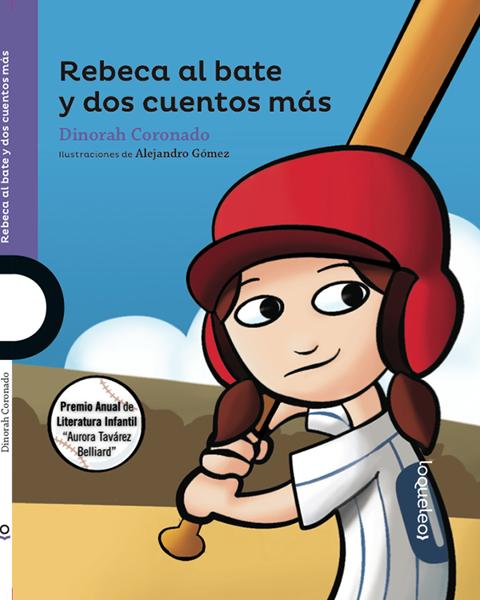 Imagen de REBECA AL BATE Y DOS CUENTOS MAS - LOQUELEO