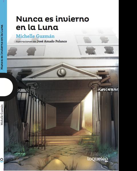 Imagen de NUNCA ES INVIERNO EN LA LUNA - LOQUELEO