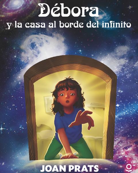 Imagen de DEBORA Y LA CASA AL BORDE DEL INFINITO - LOQUELEO