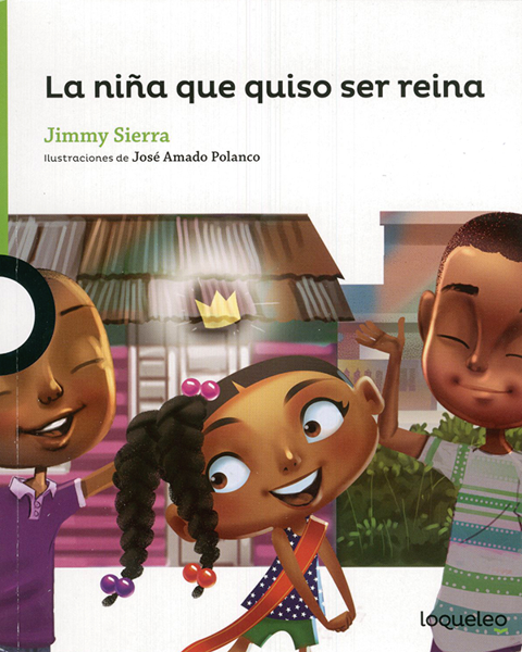 Imagen de LA NIÑA QUE QUISO SER REINA - LOQUELEO
