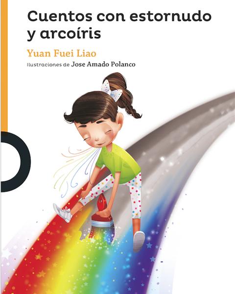 Imagen de CUENTOS CON ESTORNUDOS Y ARCOIRIS - LOQUELEO
