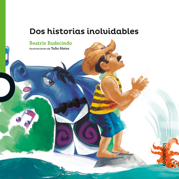 Imagen de DOS HISTORIAS INOLVIDABLES - LOQUELEO